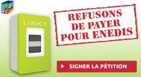 LINKY : REFUSONS DE PAYER POUR ENEDIS